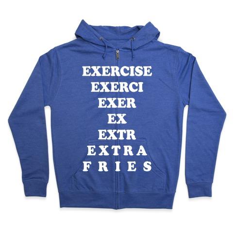 Exercise Extra Fries Zip Hoodie
