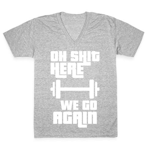 Ah Shit Here We Go Again Bar Bell V-Neck Tee Shirt
