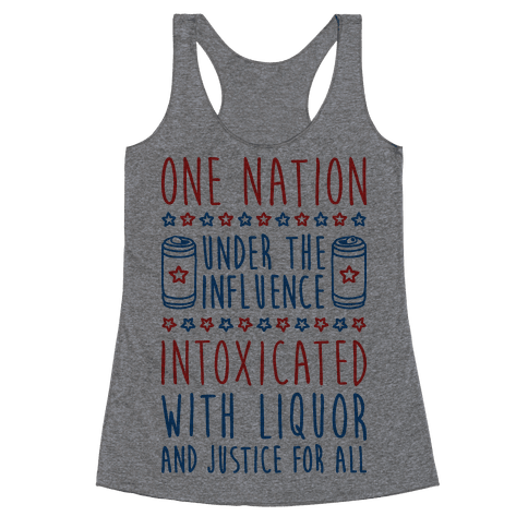 One Nation Under The Influence Racerback Tank Top