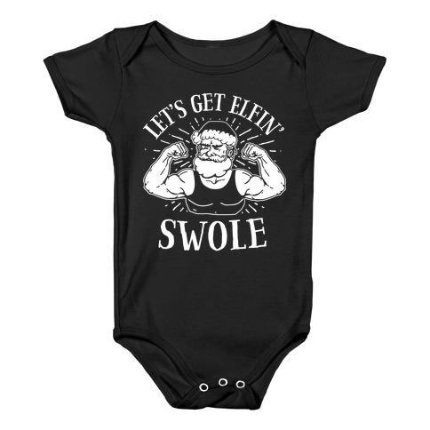 Let's Get Elfin' Swole Baby Onesy