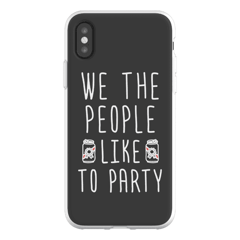 We The People Like To Party Phone Flexi-Case