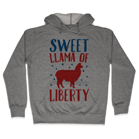 Sweet Llama of Liberty Hooded Sweatshirt
