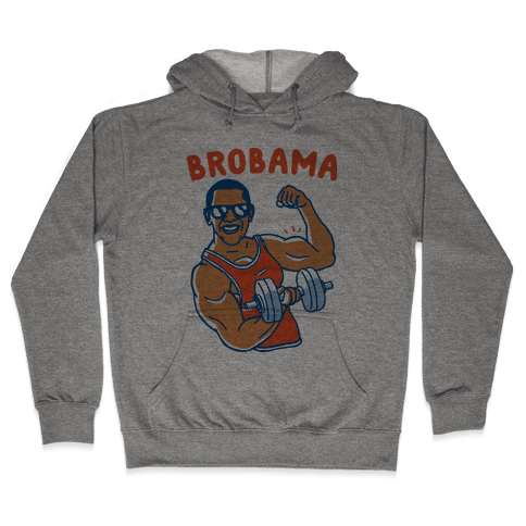 Brobama Hooded Sweatshirt