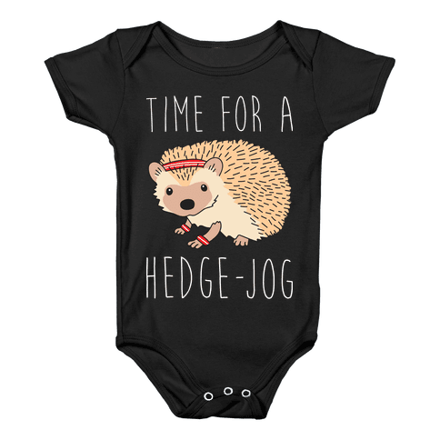 Time For A Hedge Jog Baby Onesy