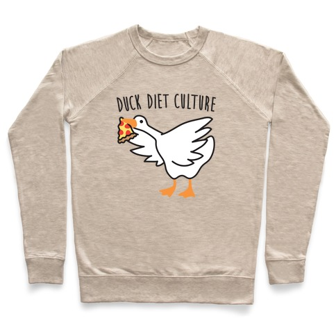 DUCK Diet Culture Pullover