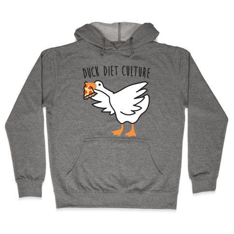 DUCK Diet Culture Hooded Sweatshirt