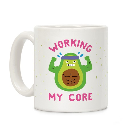 Working My Core Coffee Mug