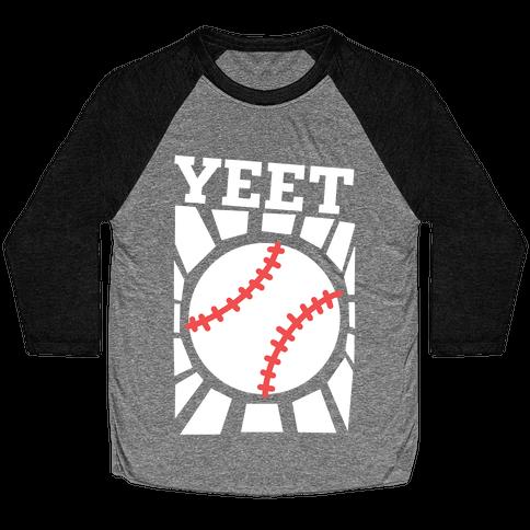 YEET - baseball Baseball Tee