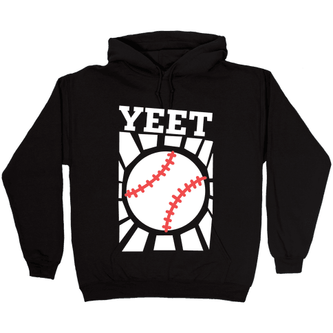 YEET - baseball Hooded Sweatshirt