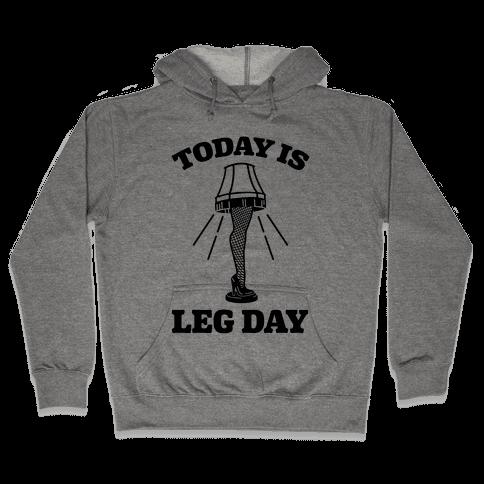 Today Is Leg Lamp Day Hooded Sweatshirt