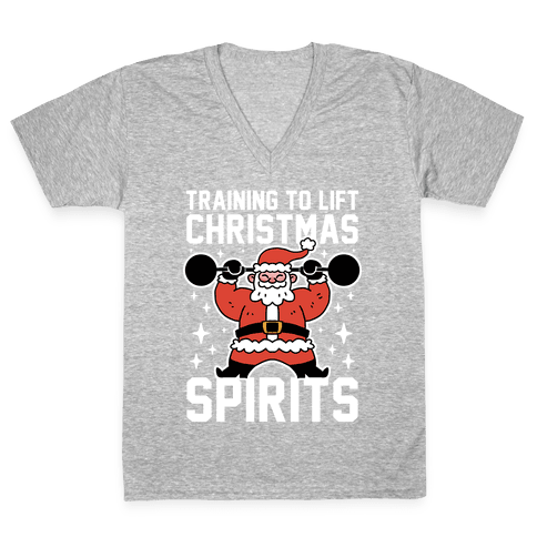 Training To Lift Christmas Spirits V-Neck Tee Shirt