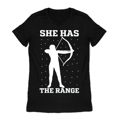 She Has the Range Womens T-Shirt