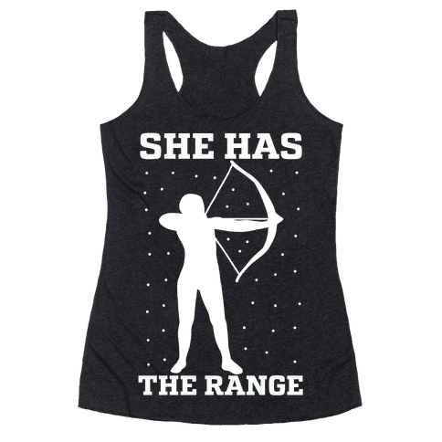 She Has the Range Racerback Tank Top