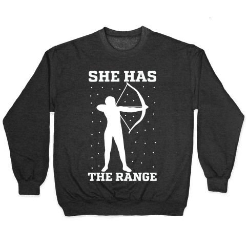 She Has the Range Pullover