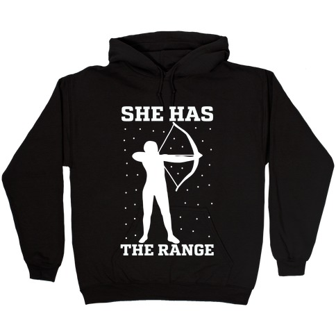 She Has the Range Hooded Sweatshirt