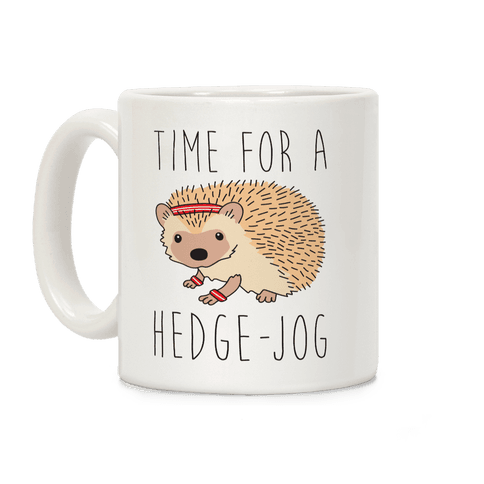 Time For A Hedge Jog Coffee Mug