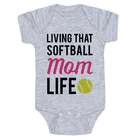 Living That Softball Mom Life Baby Onesy