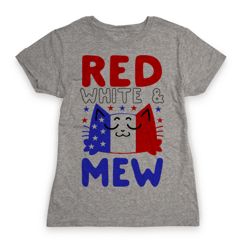 Red, White, And Mew Womens T-Shirt