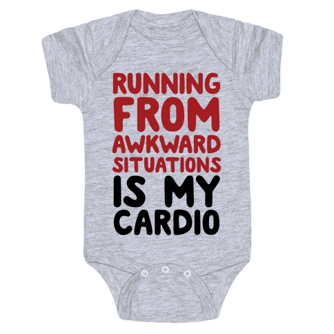 Running From Awkward Situations Is My Cardio Baby One-Piece