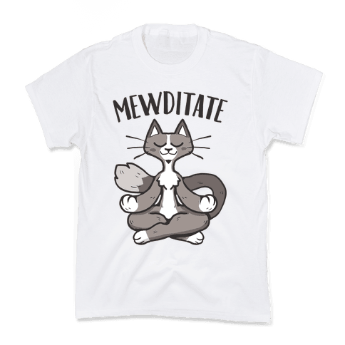 Mewditate Kids T-Shirt