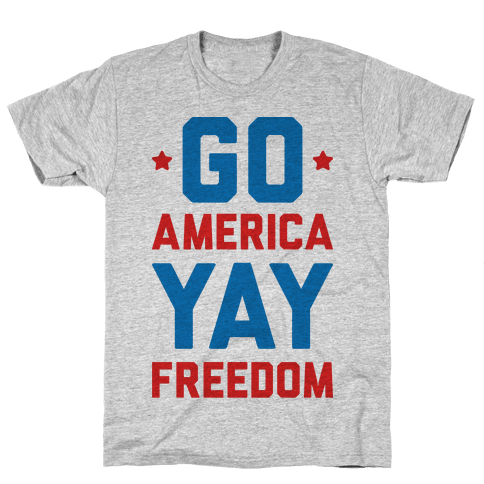 Go America Yay Freedom Mens T-Shirt