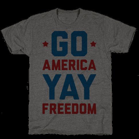 Go America Yay Freedom
