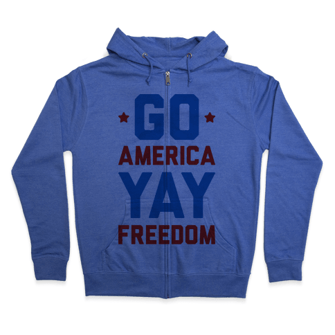 Go America Yay Freedom Zip Hoodie