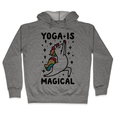 Yoga Is Magical Hooded Sweatshirt