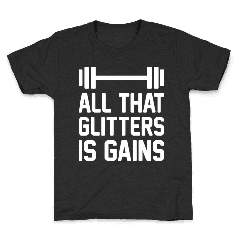 All That Glitters Is Gains Kids T-Shirt