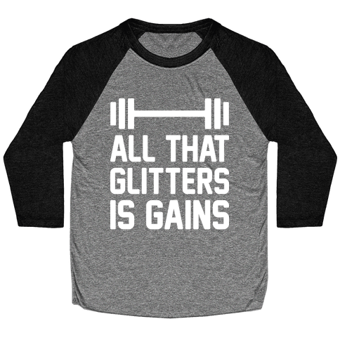 All That Glitters Is Gains Baseball Tee