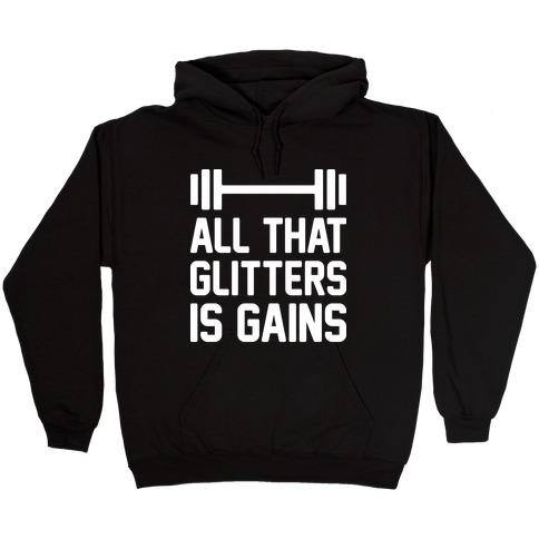 All That Glitters Is Gains Hooded Sweatshirt