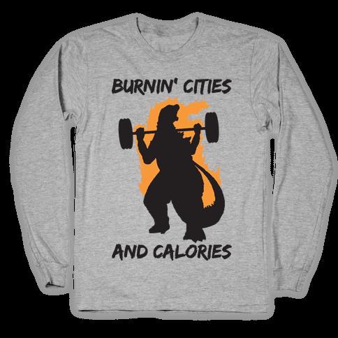 Burnin' Cities And Calories Kaiju Long Sleeve T-Shirt