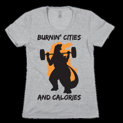 Burnin' Cities And Calories Kaiju Womens T-Shirt
