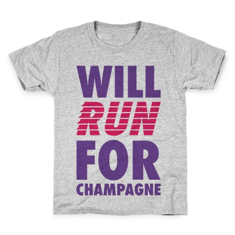 Will Run For Champagne Kids T-Shirt