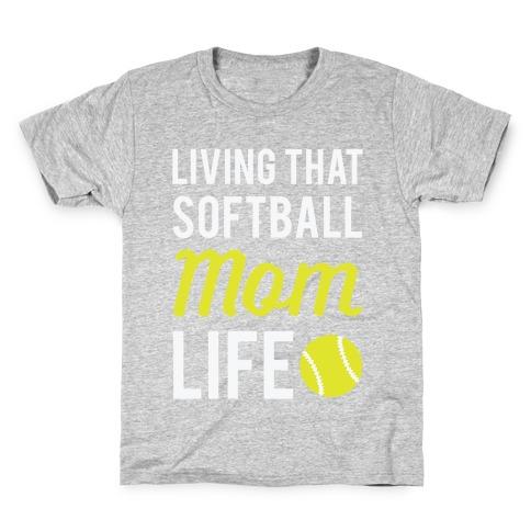 Living That Softball Mom Life Kids T-Shirt