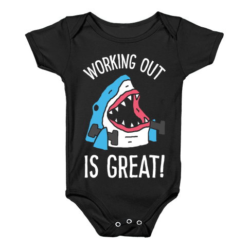 Working Out Is Great Shark Baby Onesy