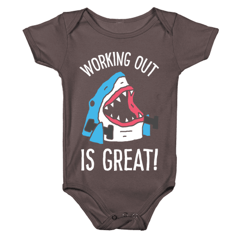 Working Out Is Great Shark Baby One-Piece
