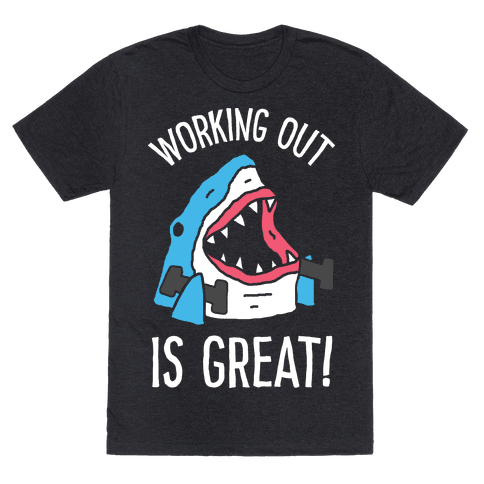 Working Out Is Great Shark Mens T-Shirt