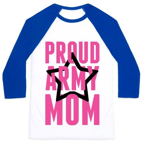 Proud Army Mom Baseball Tee