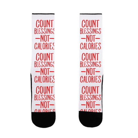 Count Blessings Not Calories Sock