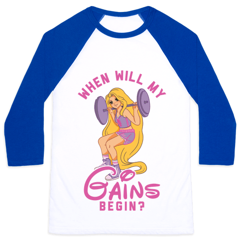 When Will My Gains Begin Rapunzel Parody Baseball Tee