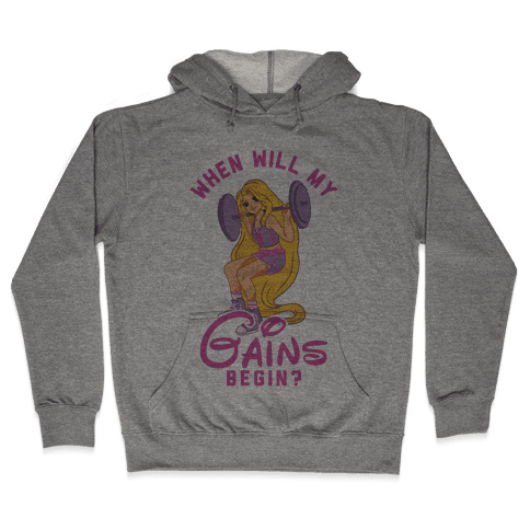 When Will My Gains Begin Rapunzel Parody Hooded Sweatshirt