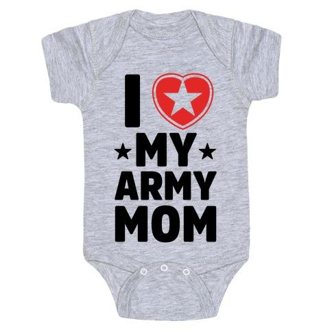 I Love My Army Mom Baby Onesy