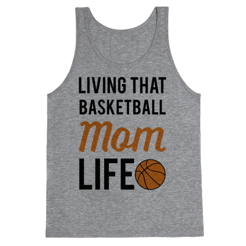 Living That Basketball Mom Life Tank Top