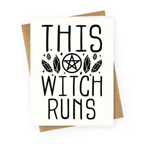 This Witch Runs Greeting Card