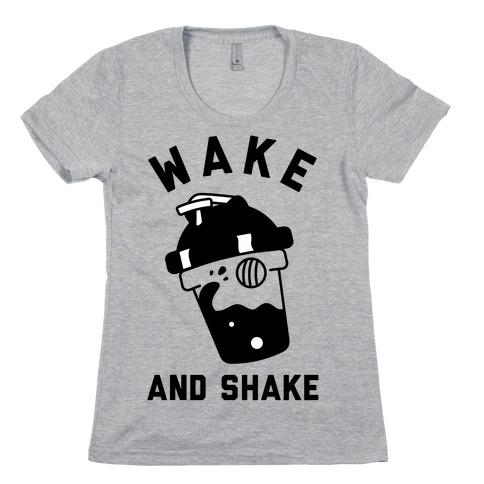 Wake And Shake Womens T-Shirt