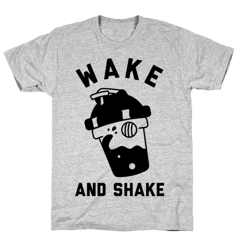 Wake And Shake Mens T-Shirt