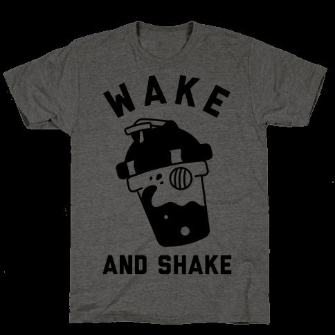 Wake And Shake