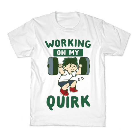 Working On My Quirk - Deku Kids T-Shirt
