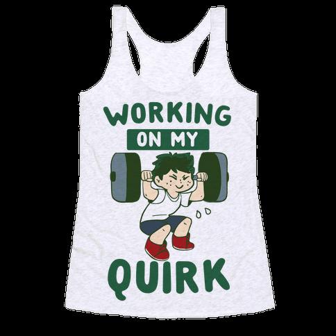 Working On My Quirk - Deku Racerback Tank Top